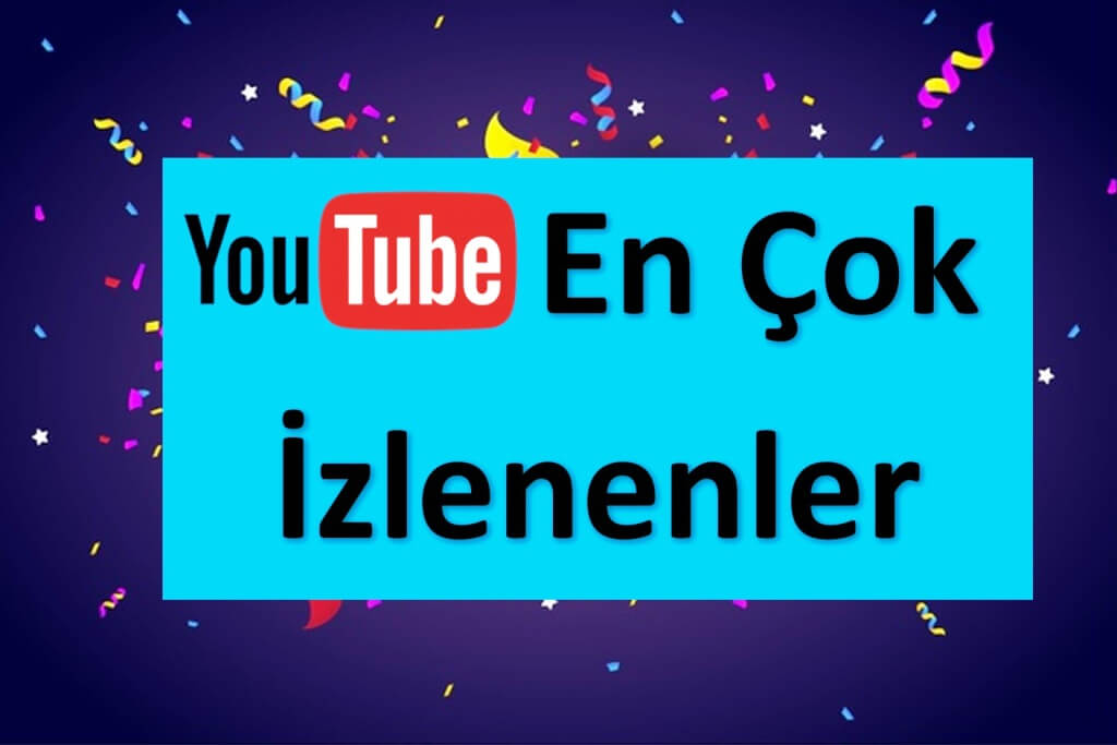 en-cok-izlenen-popiler-top-10-youtube-muzik-video